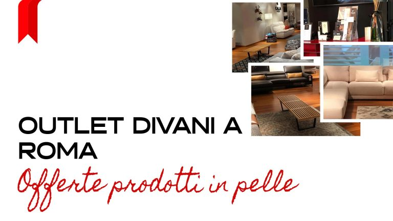 Read more about the article Outlet Divani a Roma: offerte sui prodotti in Pelle