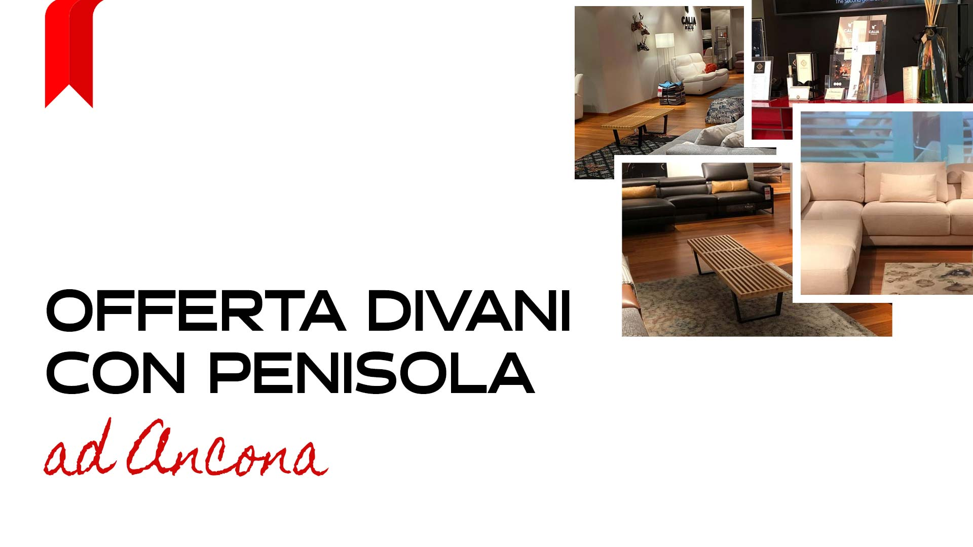 You are currently viewing Outlet Divani con penisola in offerta ad Ancona